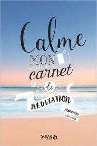 Calme – mon carnet de méditation