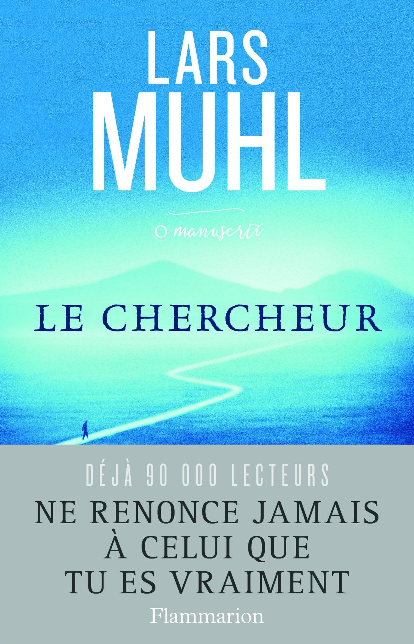 Le Chercheur. LARS MUHL
