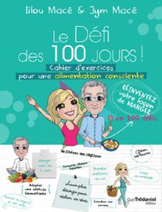 Le Défi des 100 jours pour une alimentation consciente de LILOU MACÉ.