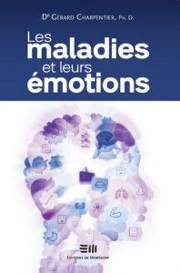 Les maladies et leurs émotions.