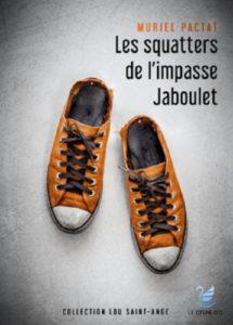 Muriel Pactat. Les squatters de l'impasse Jaboulet.
