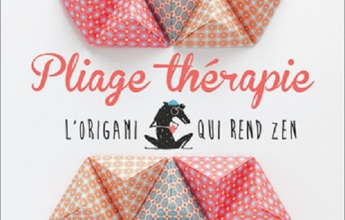 Pliage thérapie. Myriam de Loor – Petit Pan.