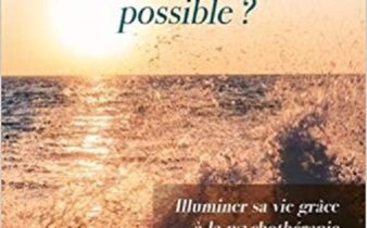 Et si c'était possible? Illuminer sa vie grâce à la psychothérapie.