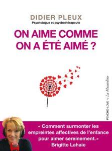 Onaimecommeona été aimé? Didier Pleux
