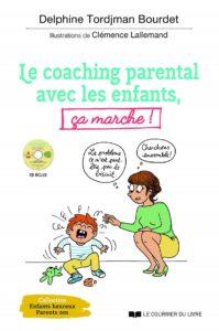 Le coaching parental avec les enfants, ça marche!