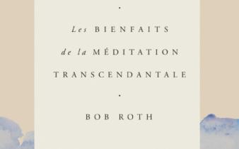 La force du silence. Les bienfaits de la méditation transcendantale.