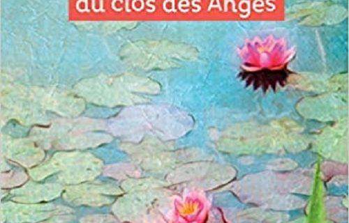 Écoute la petite musique du clos des anges.