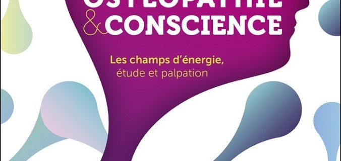 Ostéopathie et conscience - Bernard Darraillans.