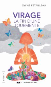 Virage, Lafind'une tourmente - Sylvie Retailleau.