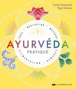 Ayurvéda pratique - Centre Sivananda & Yoga Vedanta.