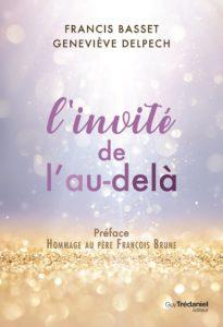 L'invitédel'au-delà -Francis BASSET & GenevièveDELPECH