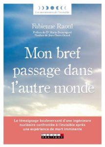 Mon bref passage dans l'autre monde - Fabienne Raoul