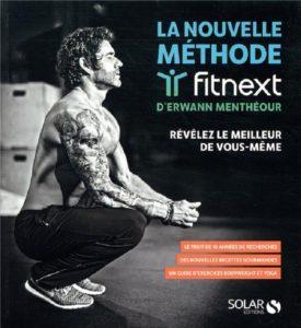 La nouvelle méthode Fitnext Erwann Menthéour