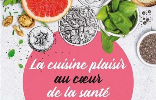 La cuisine plaisir au cœur de la santé - Sandrine Navarrete Masson