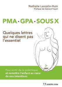 PMA, GPA, sous X - Nathalie LANCELIN-HUIN