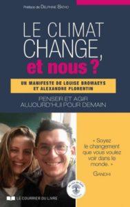 Le climat change, et nous ? Louise BROWAEYS,Alexandre FLORENTIN.