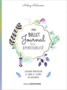 Mon Bullet Journal spécial spiritualité - Malory Malmasson