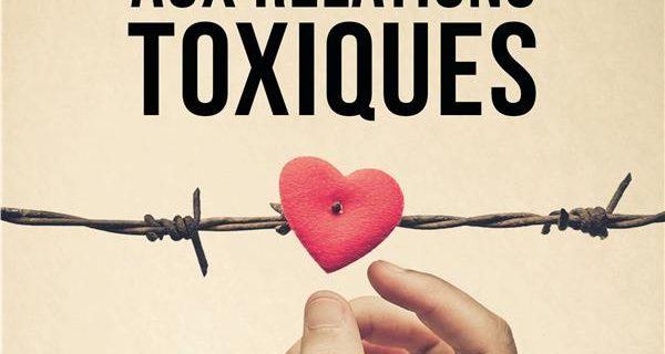 Stop aux relations toxiques - Julie ARCOULIN