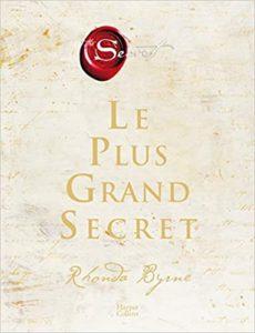 Le plus grand secret - Rhonda Byrne