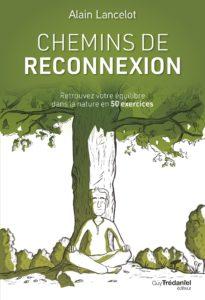 Chemins de reconnexion - Alain LANCELOT