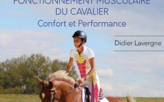 Fonctionnement Musculaire du Cavalier - Confort et Performance - Didier Lavergne.