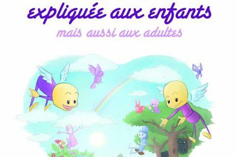 La vie expliquée aux enfants mais aussi aux adultes -Dr Jean-Jacques CHARBONIER.